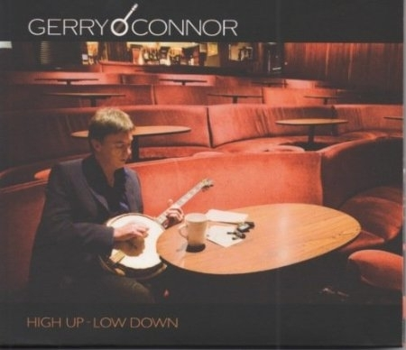 Gerry o'Connor - High up - low down