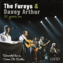 The Fureys & Davey Arthur - 30 Years on - Rec live in Vicar Street (2CDs)