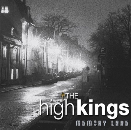The High Kings - Memory Lane
