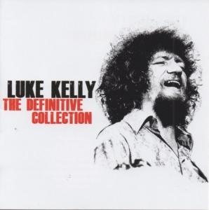 Luke Kelly - Definite Collection