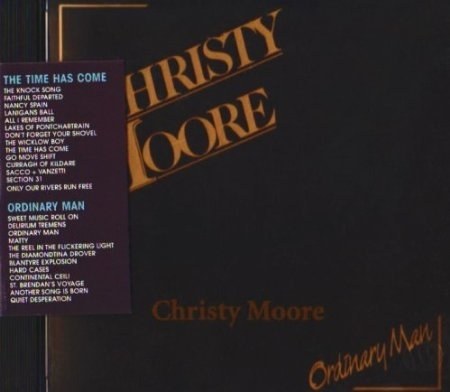 Christy Moore - The time has come / ordinary man (2CDs)