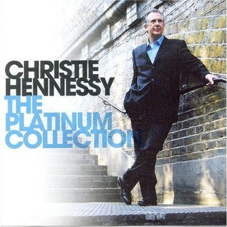 Christy Hennessy - Platinum Collection - Best of
