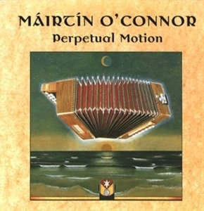 Mairtin O'Connor - Perpetual Motion
