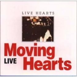 Moving Hearts - Live Hearts